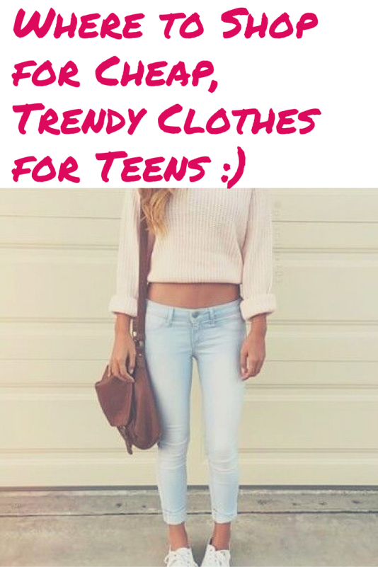 16 stores for cheap trendy clothing for teens  tweens